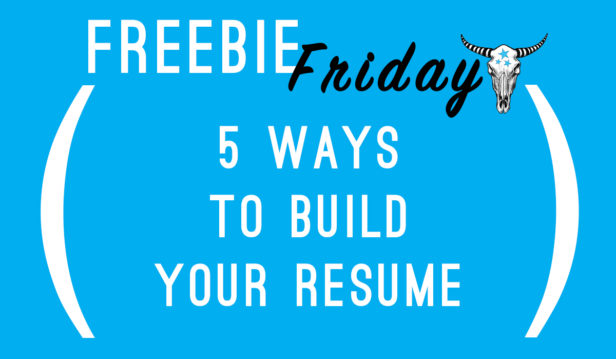Freebie Friday: 5 Ways To Build Your Resume | Starry Night Programs